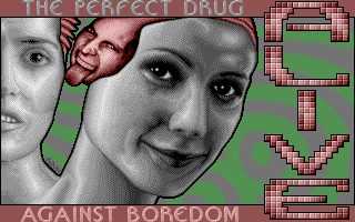 The Perfect Drug Against Boredom
